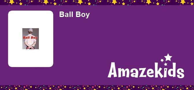 Ball Boy