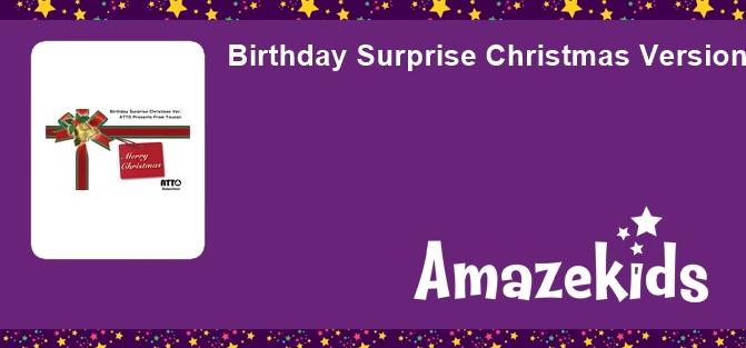Birthday Surprise Christmas Version