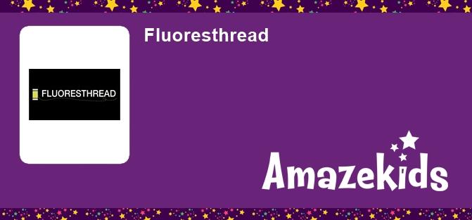 Fluoresthread