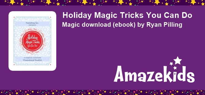 Holiday Magic Tricks You Can Do