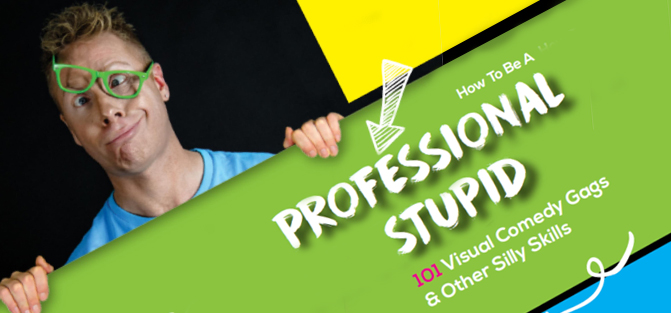 How to be a Professional Stupid