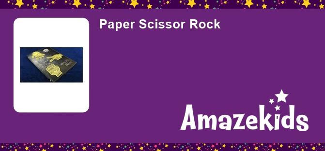 Paper Scissor Rock