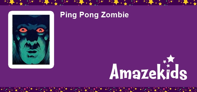 Ping Pong Zombie