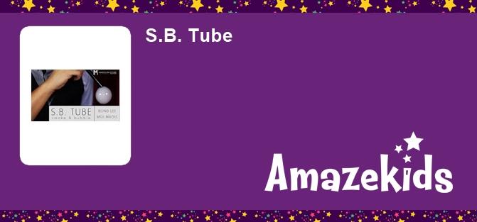 S.B. Tube