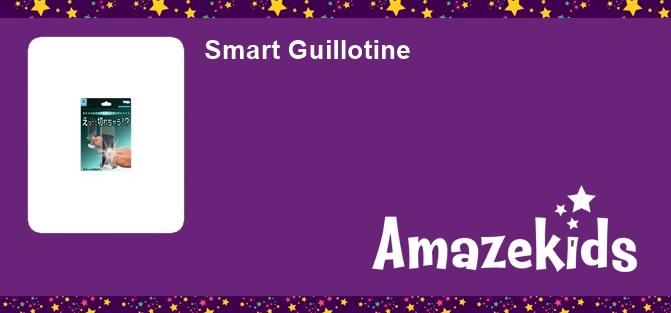Smart Guillotine