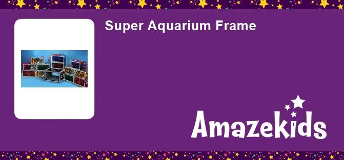 Super Aquarium Frame