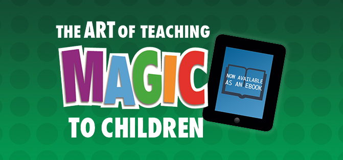 The Art of Teaching Magic to Children ebook