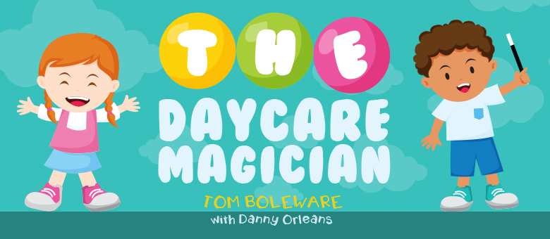 The Daycare Magician