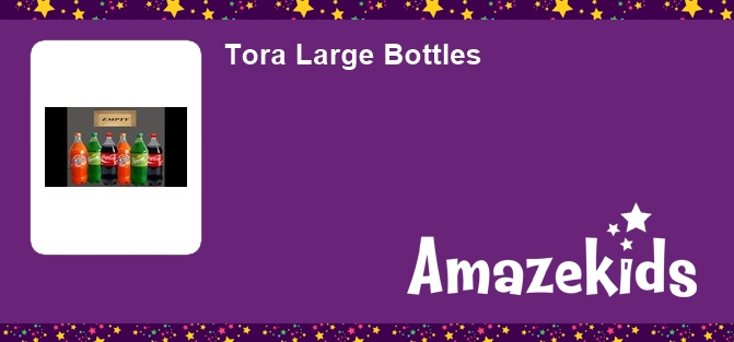 Tora Large Bottles