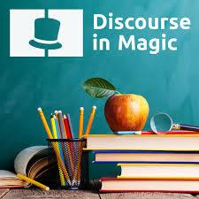 Magic Podcast - Discourse In Magic