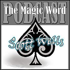 Magic podcast - The Magic Word
