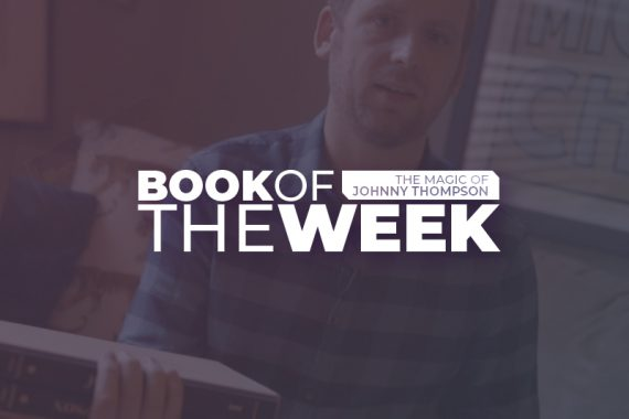 Book of the Week | The Magic of Johnny Thompson