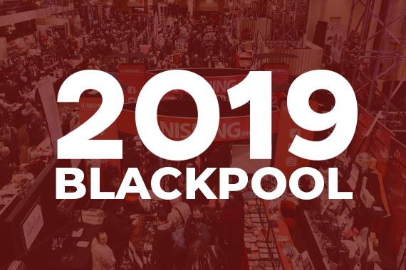 Meet us at Blackpool 2019