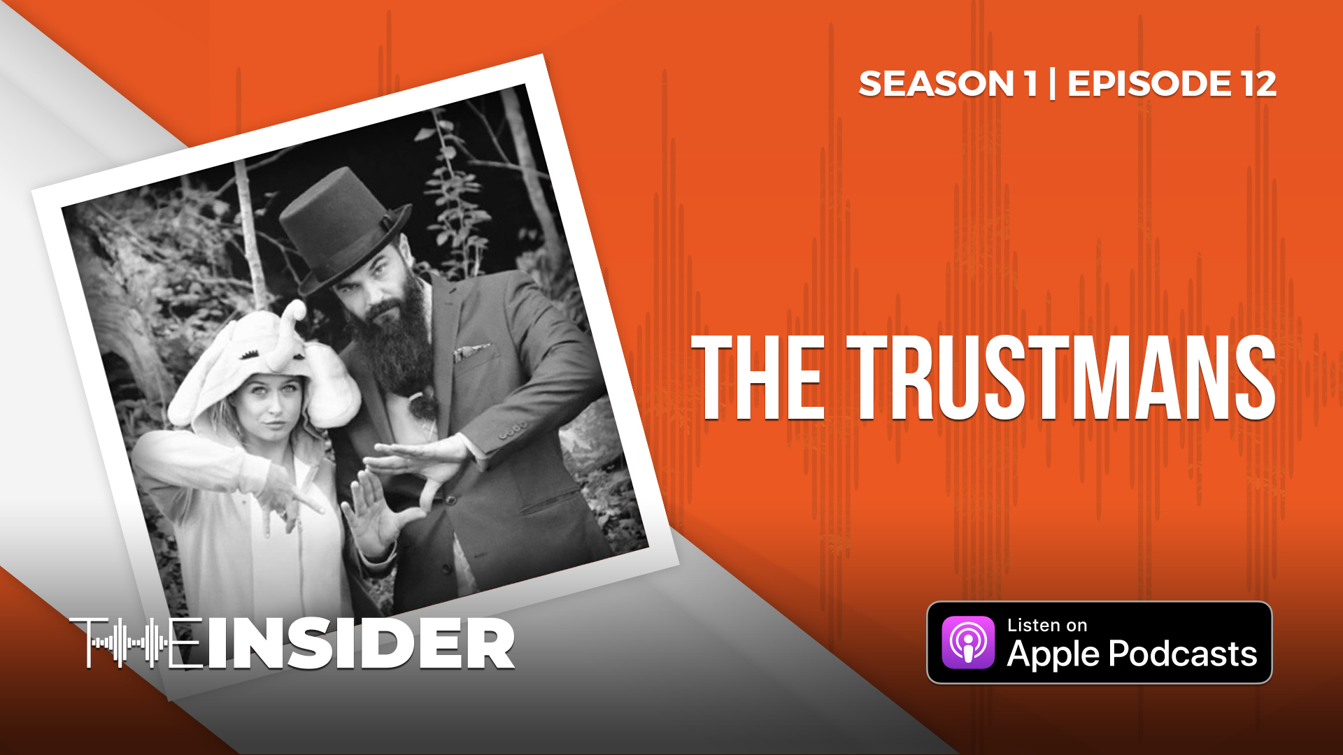 The Insider | The Trustmans
