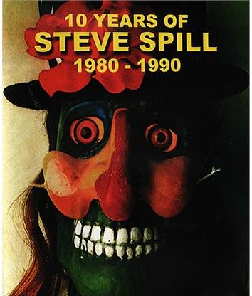 10 Years of Steve Spill 1980 - 1990 - magic