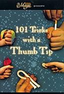 101 Tricks With a Thumbtip - magic