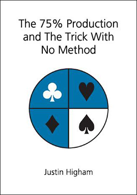 The 75% Production and The Trick With No Method - magic