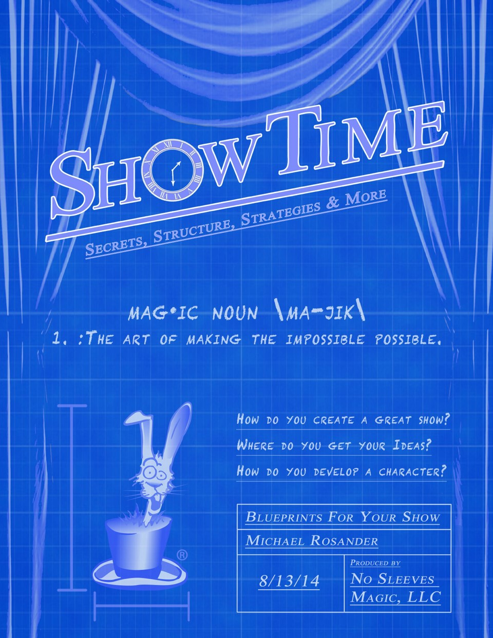 Show-Time: Secrets, Structure, Strategies & More - magic