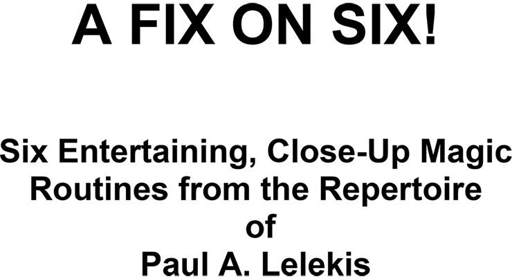 A Fix On Six! - magic