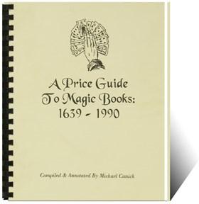 A Price Guide To Magic Books: 1639 - 1990 - magic