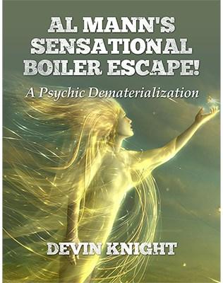 Al Mann's Sensational Boiler Escape - magic