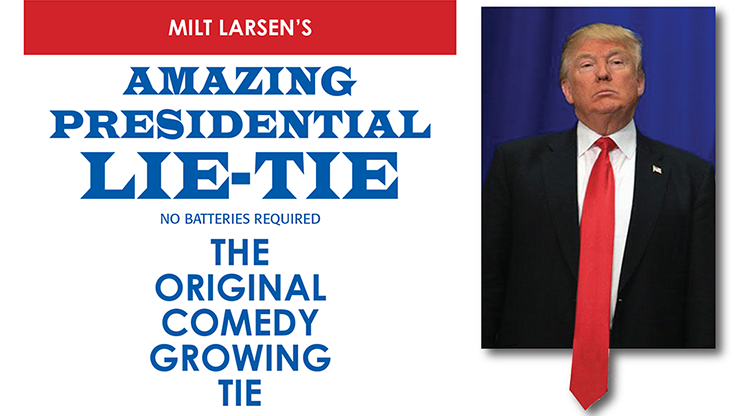 Amazing Presidential Lie Tie - magic