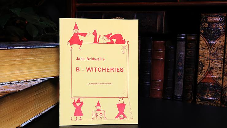 B-Witcheries - magic
