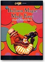 Balloon Magic Made Easy - magic