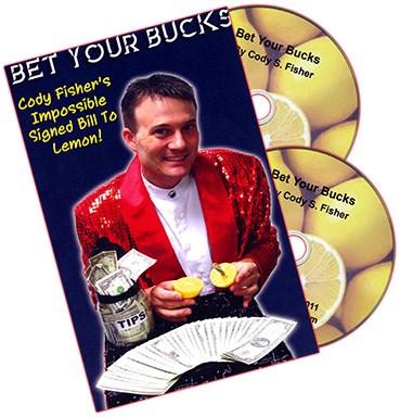 Bet Your Bucks - magic
