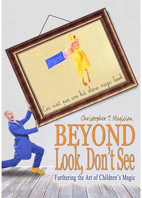 Beyond Look, Don't See - magic