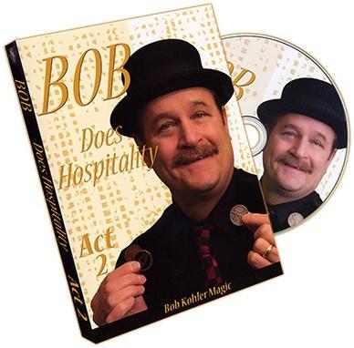 Bob Does Hospitality - Act 2 - magic