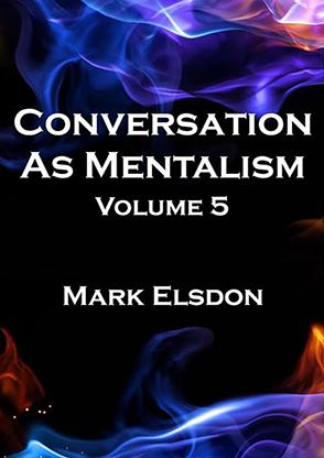 Conversation As Mentalism - Volume 5 - magic