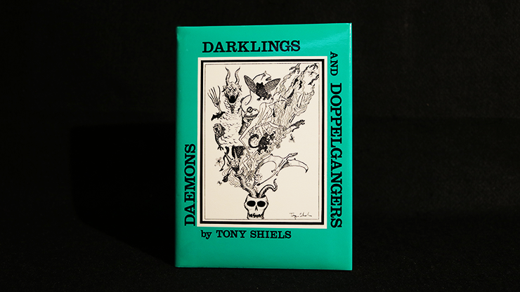 Daemons, Darklings and Doppelgangers - magic