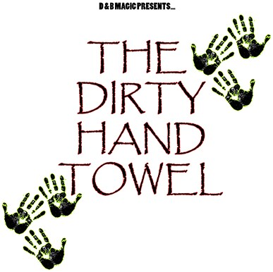 Dirty Hand Towels - magic