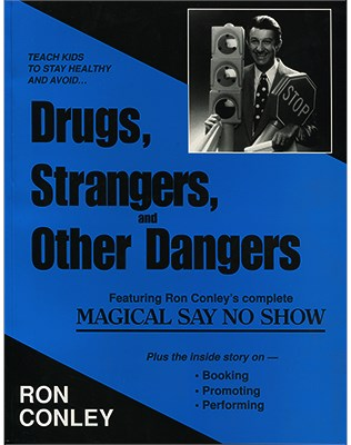 Drugs Strangers & Other Dangers - magic