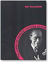 Edward Victor's Hands - magic