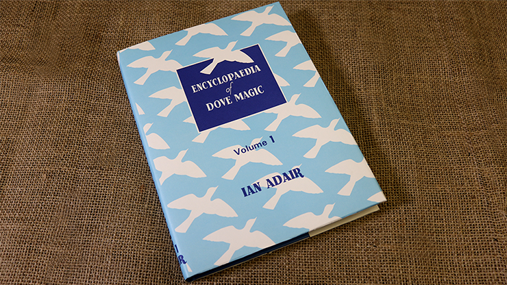 Encyclopedia of Dove Magic - Volumes 1, 2, 3 and 5 - magic
