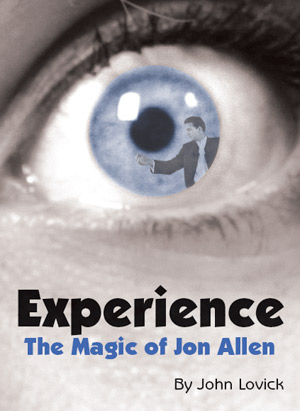 Experience: The Magic of Jon Allen - magic