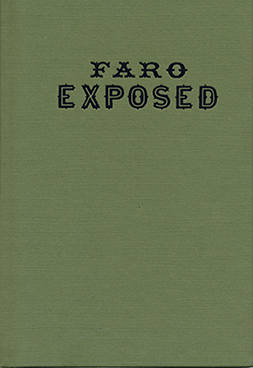 Faro Exposed - magic