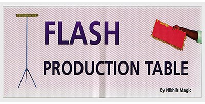 Flash Production Table - magic