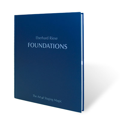 Foundations: The Art of Stage Magic - magic