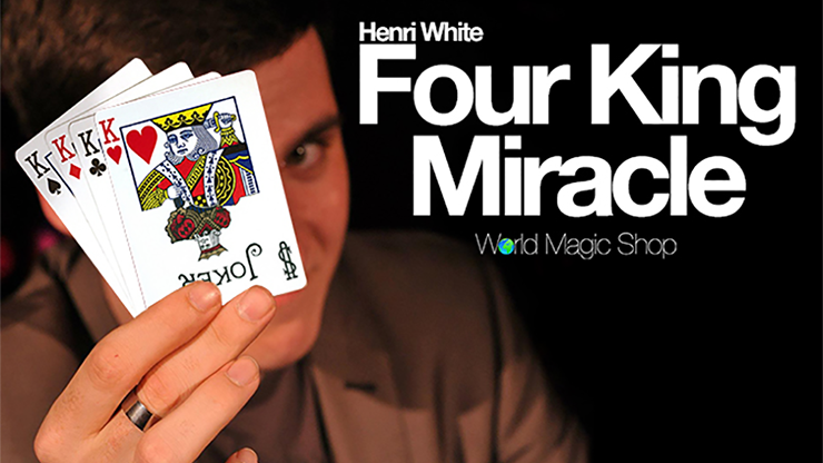 Four King Miracle - magic