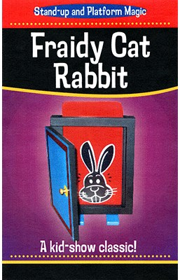 Fraidy Cat Rabbit - magic