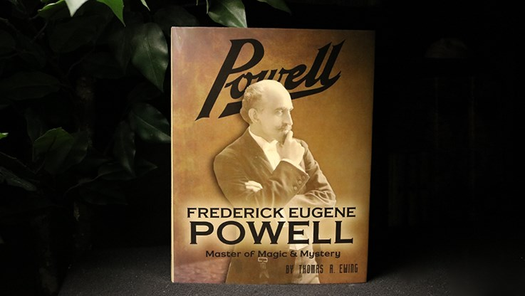 Frederick Eugene Powell: Master of Magic and Mystery! - magic