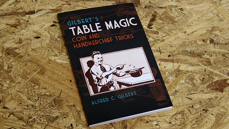 Gilbert's Table Magic - magic
