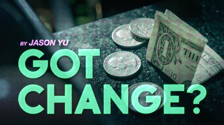 Got Change? - magic