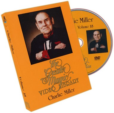 Greater Magic Video Library 18 - Charlie Miller - magic