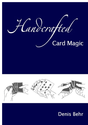 Handcrafted Card Magic Volume 1 - magic