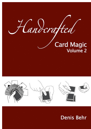 Handcrafted Card Magic Volume 2 - magic