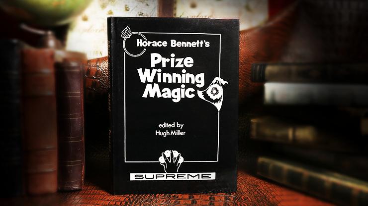 Horace Bennett's Prize Winning Magic  edited - magic